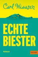 Carl Hiaasen: Echte Biester ★★★★