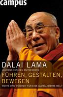 Dalai Lama: Führen, gestalten, bewegen ★★★★