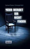 Gerhard Starke: Mehr werdet ihr nicht finden ★★★★