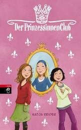 Der Prinzessinnenclub - Band 1