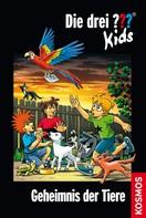 Ulf Blanck: Die drei ??? Kids, 53, Geheimnis der Tiere (drei Fragezeichen Kids) ★★★★★
