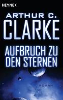 Arthur C. Clarke: Aufbruch zu den Sternen ★★★