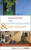 Andrea Camilleri: Die gestohlene Karte & Eine Aprikose ★★★★★