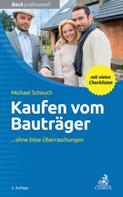 Michael Scheuch: Kaufen vom Bauträger