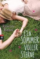 Rebecca Maizel: Ein Sommer voller Sterne ★★★★