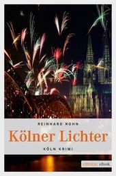 Kölner Lichter - Köln Krimi