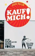 Nunu Kaller: Kauf mich! ★★★★★