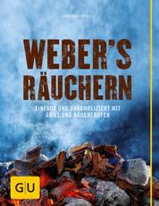 Weber's Räuchern - Einfach und unkompliziert mit Grill und Räucherofen