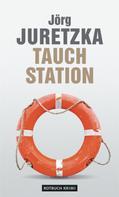 Jörg Juretzka: TauchStation ★★★★