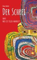 Ilse Behl: Der Schrei