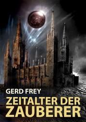 Zeitalter der Zauberer - Drei Dark-Fantasy-Geschichten