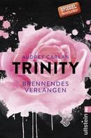 Audrey Carlan: Trinity - Brennendes Verlangen ★★★★★