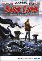 Alfred Bekker: Dark Land - Folge 014 ★★★★★