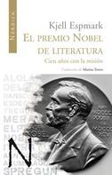 Kjell Espmark: El premio Nobel de Literatura