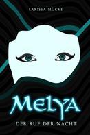 Larissa Mücke: Melya