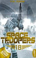 P. E. Jones: Space Troopers - Folge 18 ★★★★