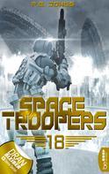 P. E. Jones: Space Troopers - Folge 18 ★★★★