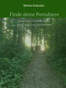 Bettina Kalandra: Finde deine Portaltiere ★★★★★