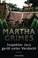 Martha Grimes: Inspektor Jury gerät unter Verdacht ★★★★