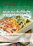 Dr. Oetker: Heute mal Aufläufe vegetarisch ★★★★★