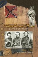 Edward Aronoff: Three Came Home – Volume II – Sam