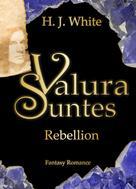 H.J. White: Valura Suntes Rebellion ★★★★