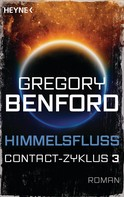 Gregory Benford: Himmelsfluss ★★★★