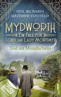 Matthew Costello: Mydworth - Tod im Mondschein ★★★★
