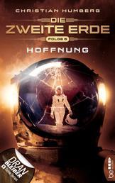 Die zweite Erde - Folge 6 - Hoffnung