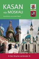 Ute Wiegand: Kasan via Moskau
