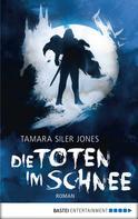 Tamara Siler Jones: Die Toten im Schnee ★★★★