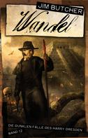 Jim Butcher: Wandel ★★★★★