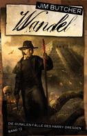 Jim Butcher: Wandel ★★★★★