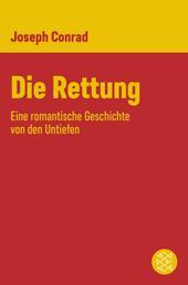 Die Rettung - Eine romantische Geschichte von den Untiefen