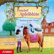 Ponyhof Apfelblüte 14. Paulinas großer Traum