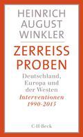 Heinrich August Winkler: Zerreissproben ★★★★★