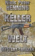 Niels Peter Henning: Kellerwelt