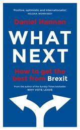 What Next - How to get the best from Brexit