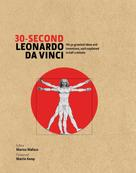 Marina Wallace: 30-Second Leonardo Da Vinci