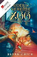Bryan Chick: Der geheime Zoo: Gefährliche Schatten ★★★★★