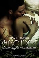 Nyrae Dawn: Masquerade: Bittersüße Einsamkeit ★★★★★