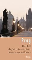 Klaus Brill: Lesereise Prag ★★★★