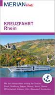 Christel Juchniewicz: MERIAN live! Reiseführer Kreuzfahrt Rhein