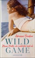 Adrienne Brodeur: Wild Game ★★★★★