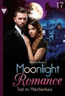 Runa Moore: Moonlight Romance 17 – Romantic Thriller ★★★