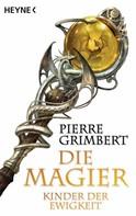 Pierre Grimbert: Kinder der Ewigkeit ★★★★★