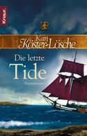 Kari Köster-Lösche: Die letzte Tide ★★★★★