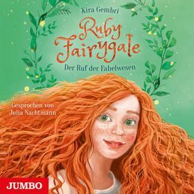 Ruby Fairygale. Der Ruf der Fabelwesen