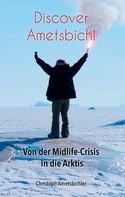 Christoph Ametsbichler: Discover Ametsbichl