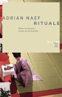 Adrian Naef: Rituale ★★★★★